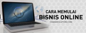 cara memulai bisnis online - chaka solution - penyedia jasa seo profesional